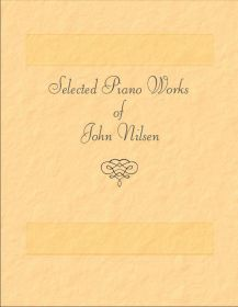 Selected Piano Works of John Nilsen picture